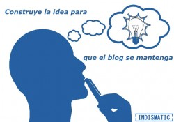 Construye la idea para que el blog se mantenga