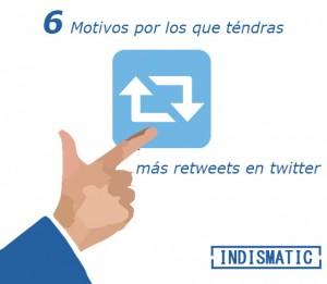 6 motivos por los que tendás mas retweets en twitter