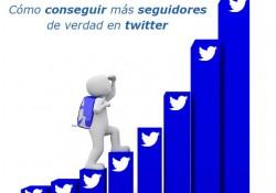 Cómo conseguir más seguidores de verdad en twitter