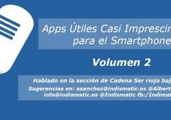 Apps Útiles Casi Imprescindibles para el Smartphone gratis vol. 2