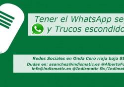 Tener el WhatsApp seguro y trucos escondidos