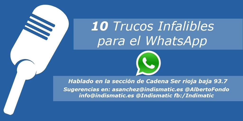 10 Trucos Infalibles para el WhatsApp