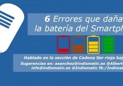 6 Errores que dañan la batería del Smartphone
