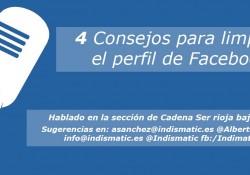 4 Consejos para limpiar el perfil de Facebook