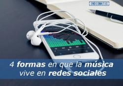 4 formas en que la música vive en redes sociales