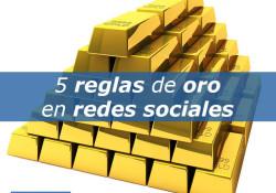 5 reglas de ORO en redes sociales