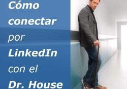 Cómo conectar por LinkedIn con el Dr. House