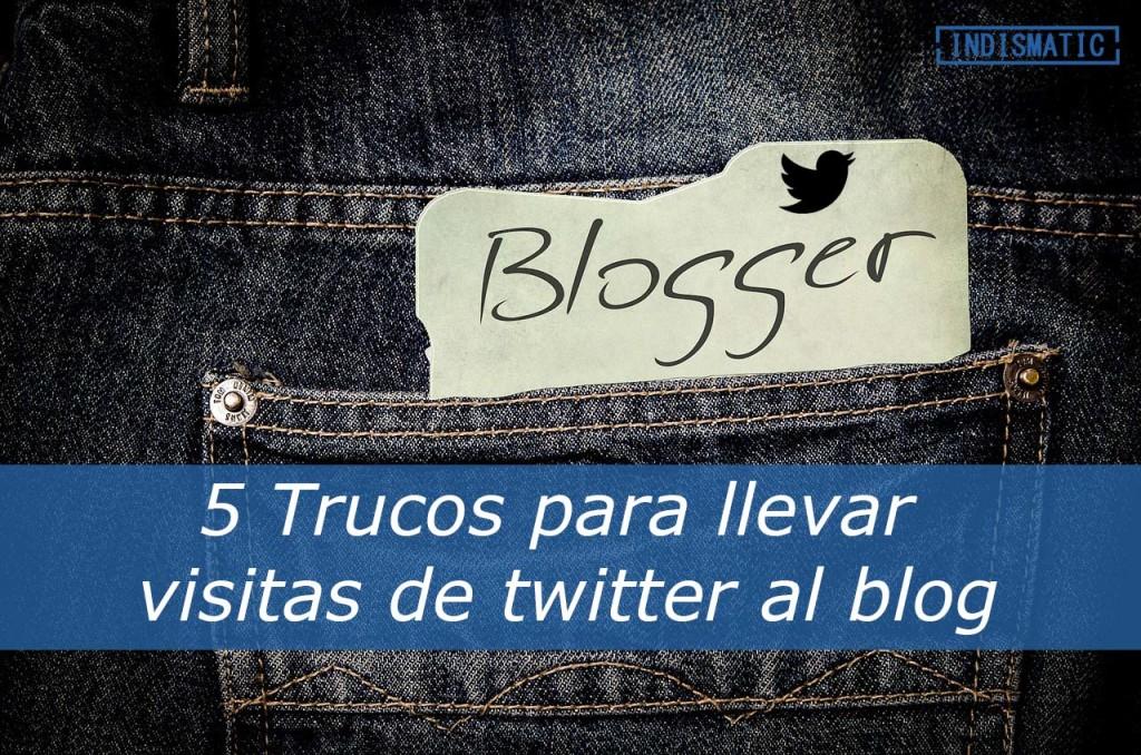 5 Trucos para llevar visitas de twitter al blog