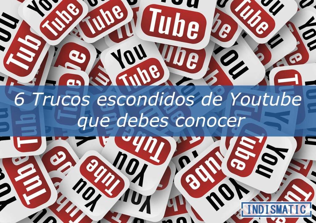6 Trucos escondidos de Youtube que debes conocer