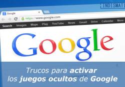 Trucos para activar los juegos ocultos de Google