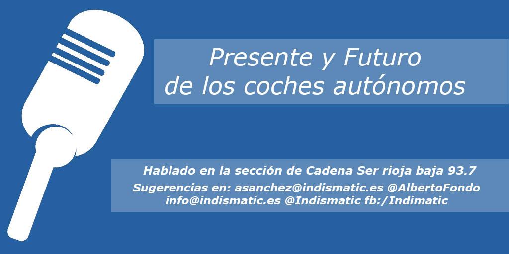 Presente y futuro de los Coches autónomos