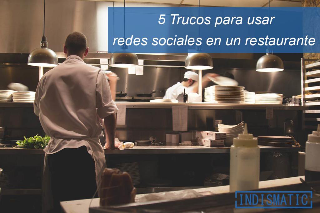 5 Trucos para usar las redes sociales en un restaurante