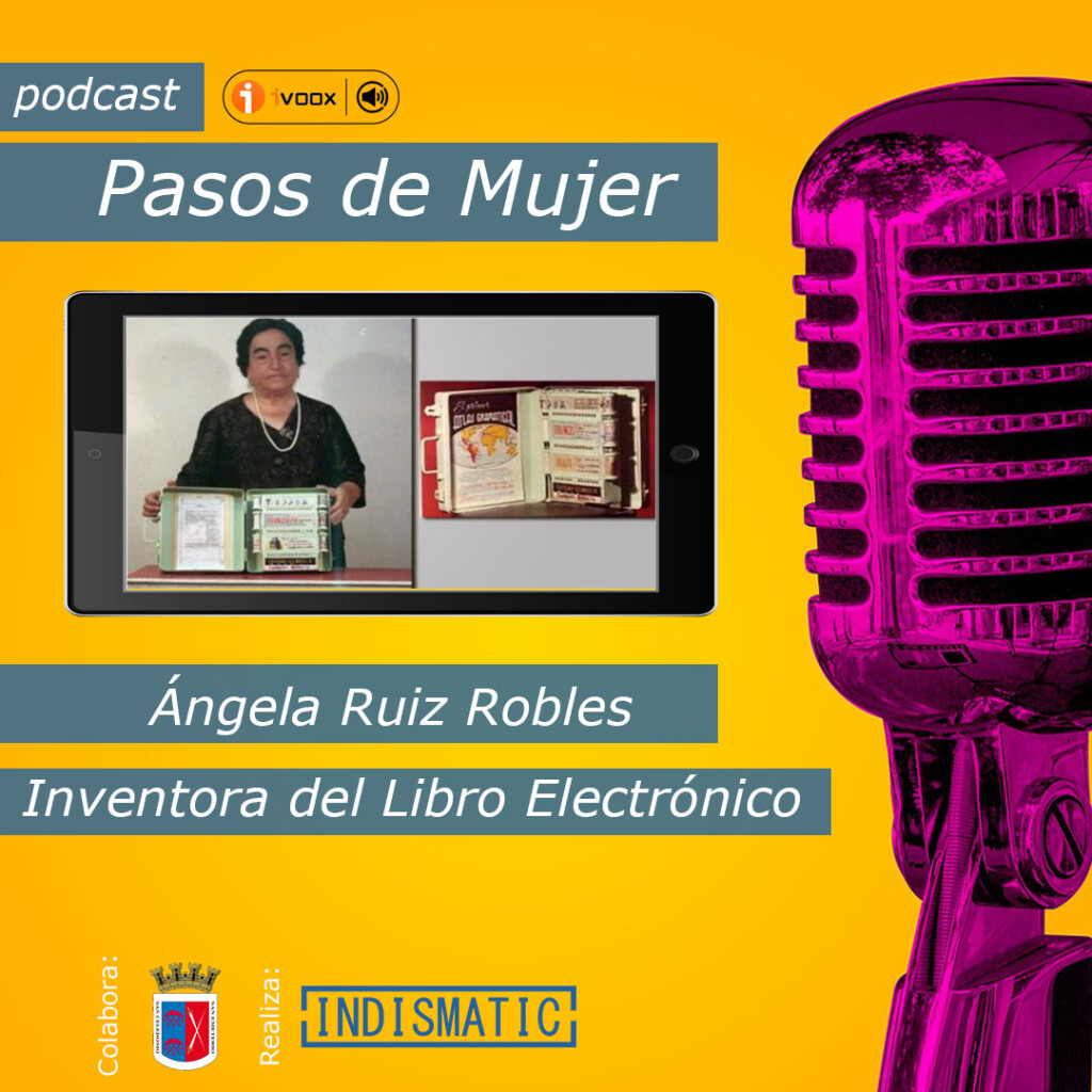 Ángela Ruiz Robles Inventora del libro electrónico